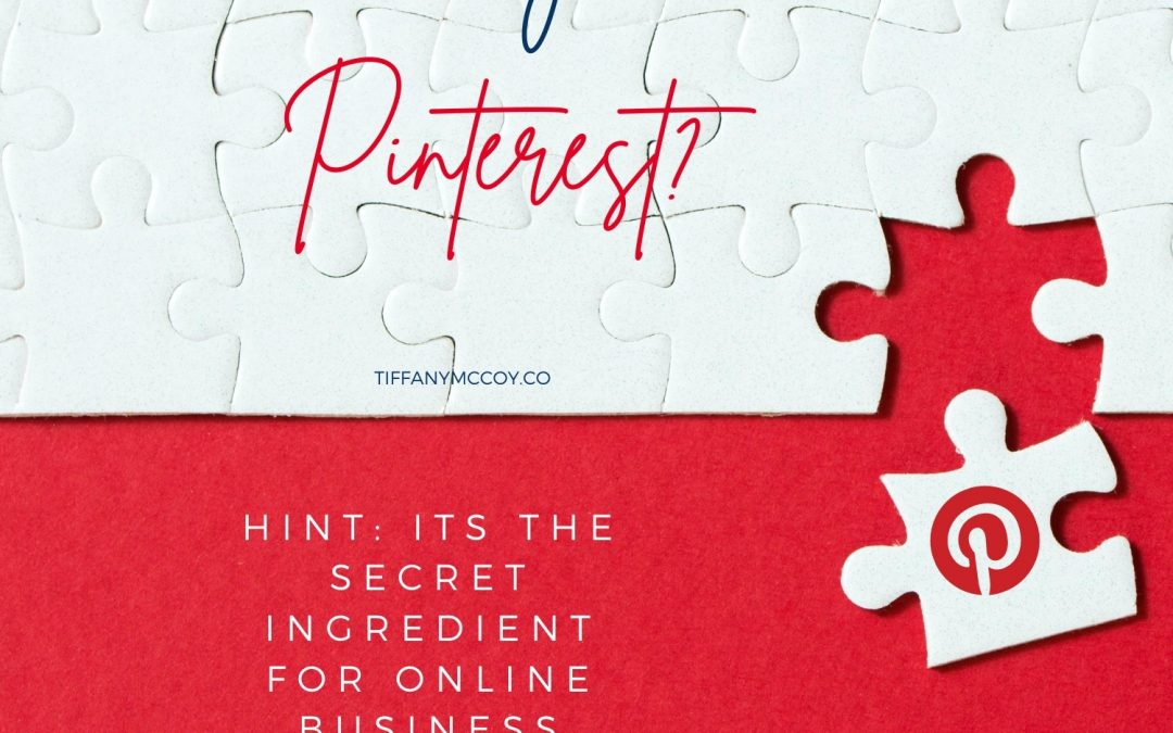 Why pinterest? Hint: Its the secret ingredient for online business success