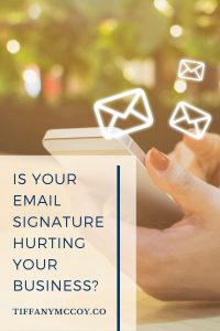 is your email signature hurting your business?
